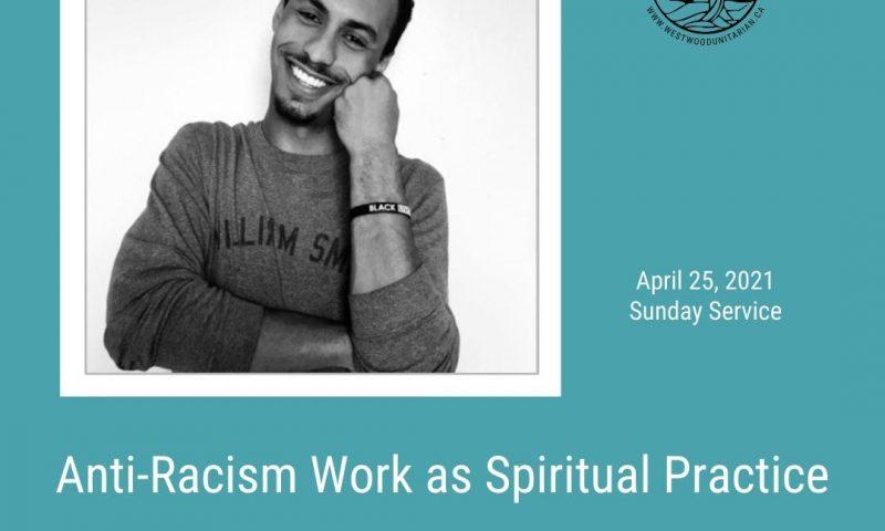 2021-04-25 Anti-Racism Work as Spiritual Practice 1080x1080
