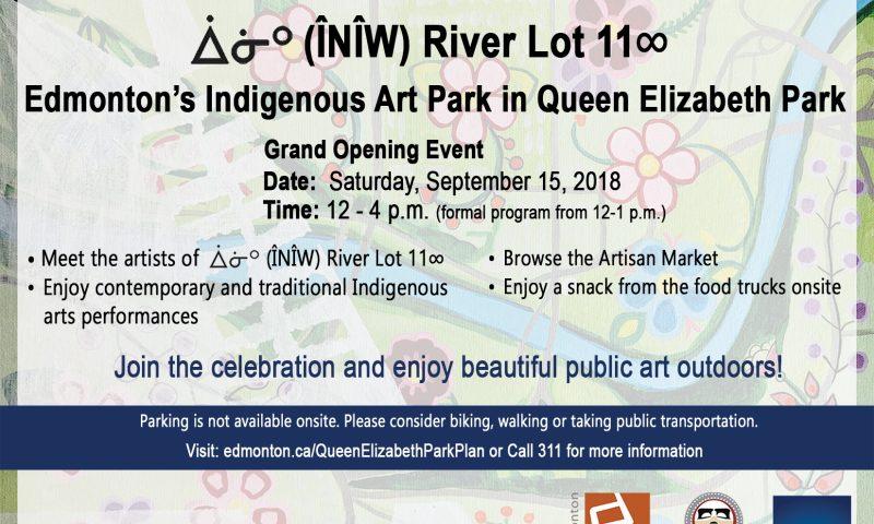 Public Invitation - ᐄᓃᐤ (ÎNÎW) River Lot 11∞ Queen Elizabeth Park Grand Opening